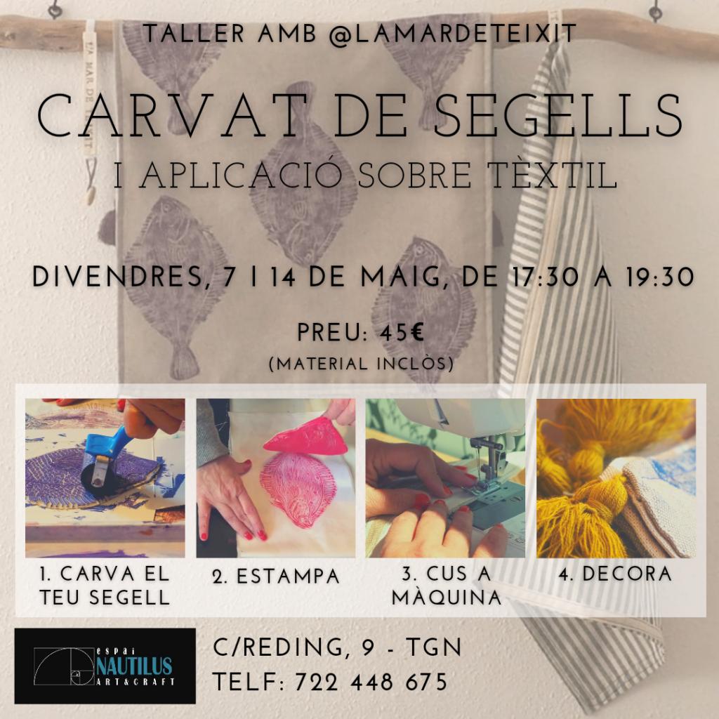 TALLER DE CARVAT DE SEGELLS