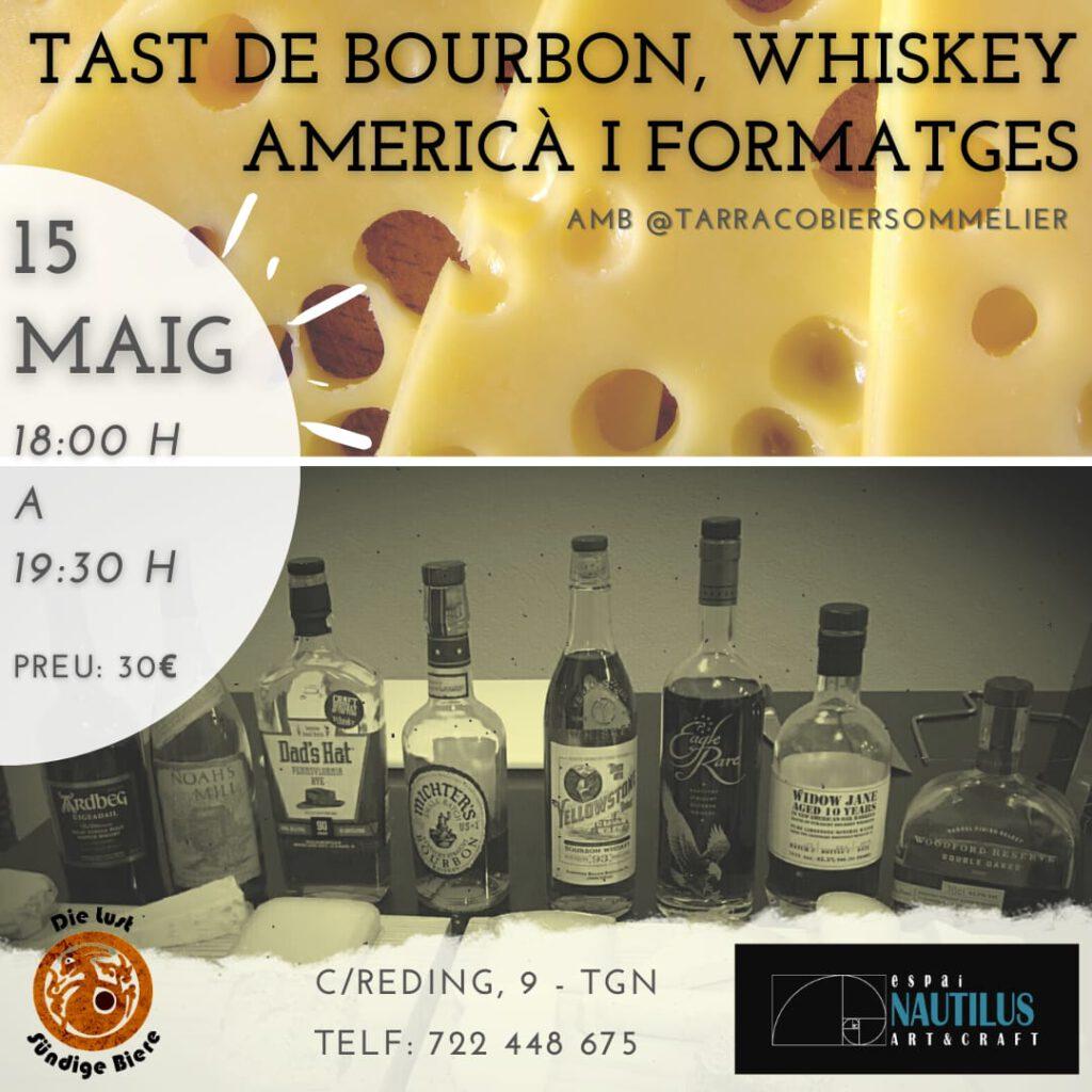 TAST DE BOURBON, WHISKEY AMERICÀ I FORMATGES