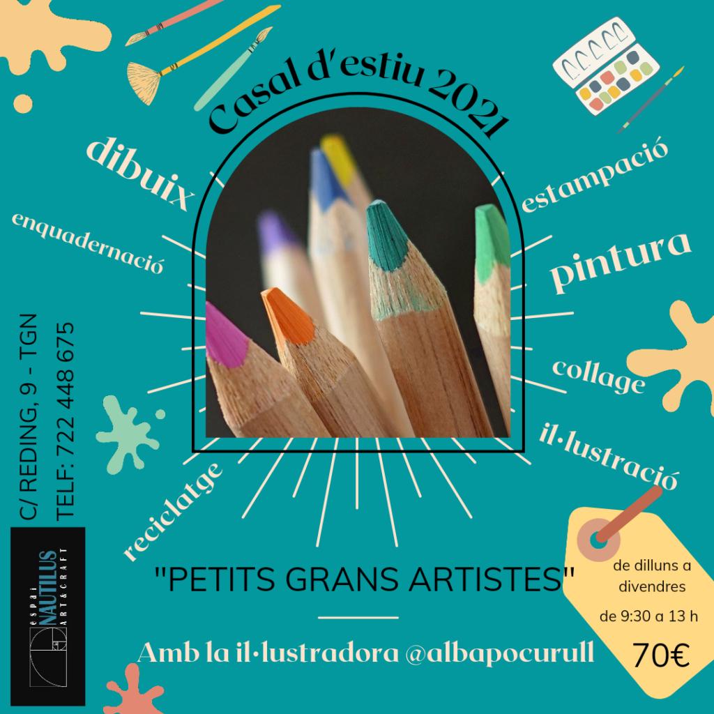 """CASAL D'ESTIU """"PETITS GRANS ARTISTES"""""""