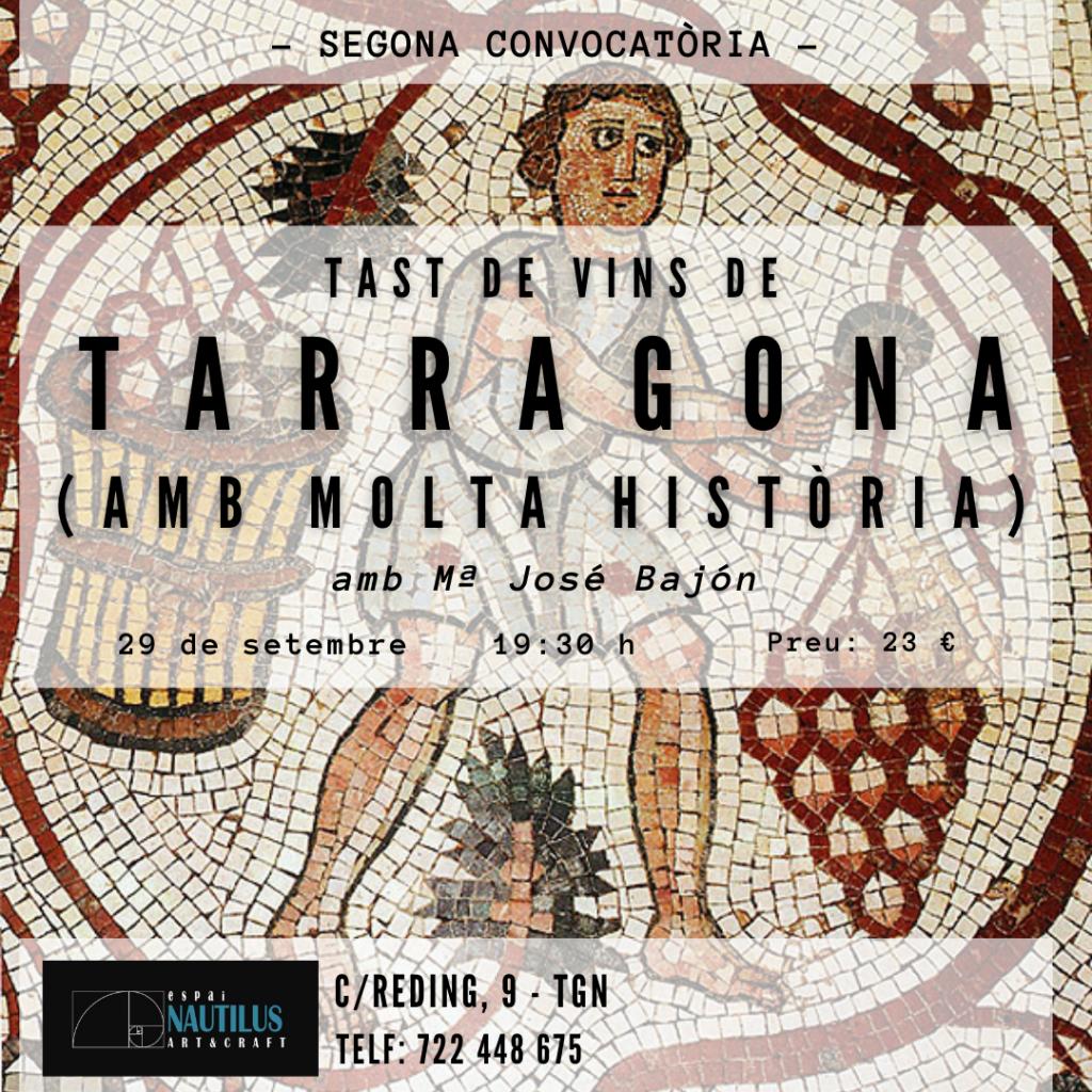 TAST DE VINS DE TARRAGONA, AMB MOLTA HISTÒRIA