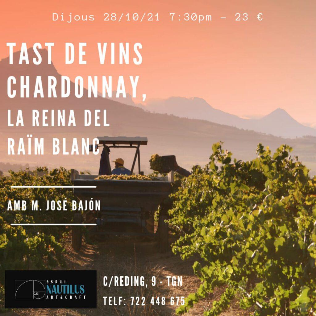 TAST DE VINS CHARDONNAY, LA REINA DEL RAÏM BLANC